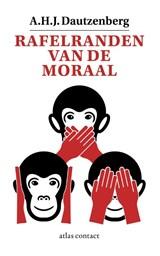 Rafelranden van de moraal | A.H.J. Dautzenberg |