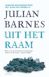 Uit het raam | Julian Barnes |