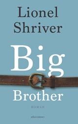 Big brother   Lionel Shriver  
