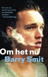 Om het nu   Barry Smit  