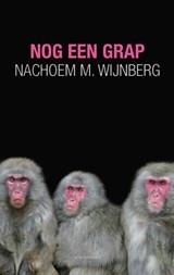 Nog een grap | Nachoem M. Wijnberg |