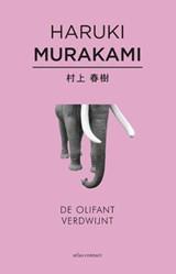De olifant verdwijnt | Haruki Murakami |