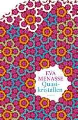 Quasikristallen   Eva Menasse  