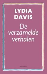 De verzamelde verhalen | Lydia Davis |