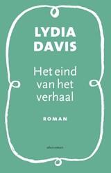 Het eind van het verhaal | Lydia Davis |