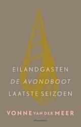 Eilandgasten; De avondboot; Laatste seizoen | Vonne van der Meer |