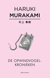 De opwindvogelkronieken | Haruki Murakami |