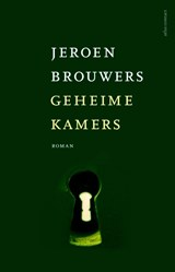 Geheime kamers   Jeroen Brouwers  