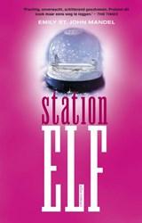 Station Elf   Emily St. John Mandel  