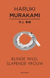 Blinde wilg, slapende vrouw | Haruki Murakami |