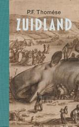 Zuidland | P.F. Thomése |