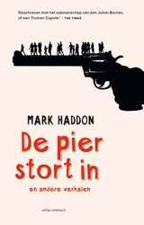 De pier stort in | Mark Haddon |