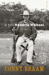 Ik ben Hendrik Witbooi   Conny Braam  