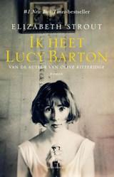 Ik heet Lucy Barton   Elizabeth Strout  