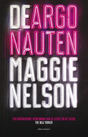 De eerste alinea's van Maggie Nelsons De Argonauten, vertaald door Nicolette Hoekmeijer
