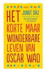 Het korte maar wonderbare leven van Oscar Wao | Junot Díaz |