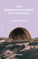 Het tegenovergestelde van een mens | Lieke Marsman |