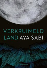 Verkruimeld land   Aya Sabi  