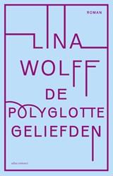 De polyglotte geliefden   Lina Wolff  