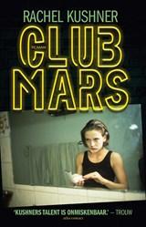 Club Mars | Rachel Kushner |