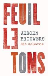 Feuilletons | Jeroen Brouwers |