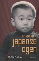 Het kind met de Japanse ogen   Reggie Baay  