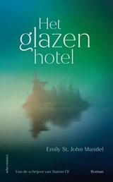 Het glazen hotel | Emily St. John Mandel |
