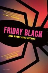Friday Black | Nana Kwame Adjei-Brenyah |