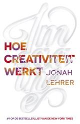 Imagine hoe creativiteit werkt | Jonah Lehrer |
