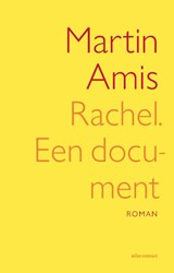 Rachel, een document | Martin Amis |