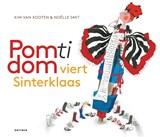 Pomtidom viert Sinterklaas   Kim van Kooten  