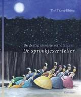 De dertig mooiste verhalen van de sprookjesverteller   Tjong-Khing The  