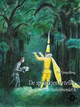 De sprookjesverteller Verhalenbundel 6   Tjong-Khing The  