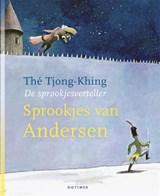 Sprookjes van Andersen   Tjong-Khing Thé  
