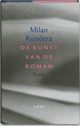 De kunst van de roman   Milan Kundera  