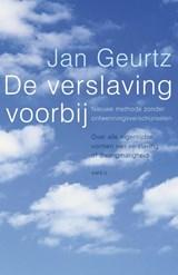 De verslaving voorbij | Jan Geurtz |