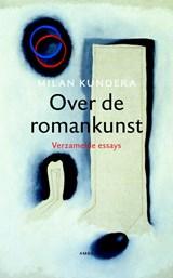 Over de romankunst   Milan Kundera  