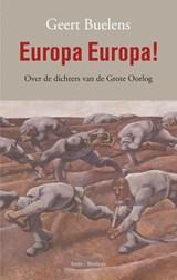 Europa Europa!   Geert Buelens  