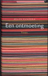 Een ontmoeting   Milan Kundera  