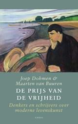 De prijs van de vrijheid   Joep Dohmen ; Maarten van Buuren  