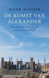 De komst van Alexander | H.W. Singor ; TextCase |
