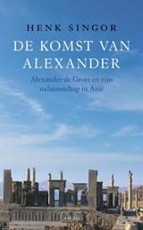 De komst van Alexander | Henk Singor |