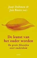 De kunst van het ouder worden   Joep Dohmen ; Jan Baars  