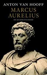 Marcus Aurelius | Anton van Hooff |