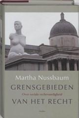 Grensgebieden van het recht | Martha Nussbaum |