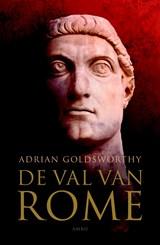De val van Rome   Adrian Goldsworthy  