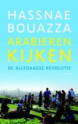 Arabieren kijken | Hassnae Bouazza |