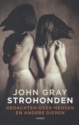 Strohonden | John Gray |
