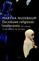 De nieuwe religieuze intolerantie | Martha Nussbaum |