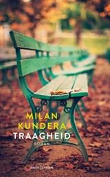 Traagheid   Milan Kundera  